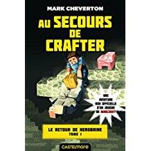 Minecraft - Le Retour de Herobrine, T1 - Au secours de Crafter (Mark Cheverton) (couverture 01)