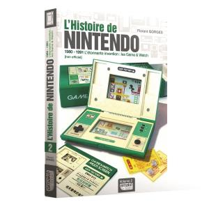 L'Histoire de Nintendo Volume 2 1980-1991 L'étonnante invention - Les Game and Watch (cover)