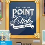 The Art of Point-and-Click Adventure Games - Collector's Edtion (UK NEUF Livre Livres)